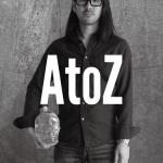 コトーの新作DVD『AtoZ』発売です!! 【AtoZ制作秘話 Part 1】